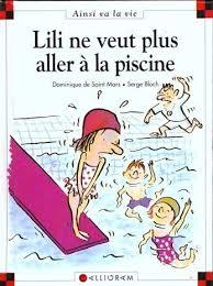 Bd lili ne veut plus aller la piscine rallye lecture for Aller a la piscine