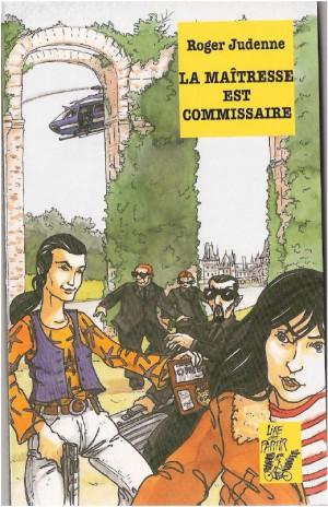Roman] La maîtresse est commissaire – Rallye lecture en ligne