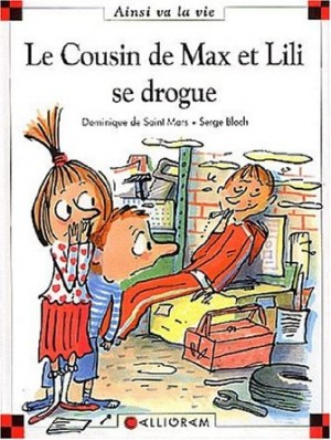 Le cousin de Max et Lili se drogue