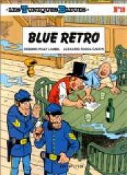 Les Tuniques bleues, tome 18  Blue retro