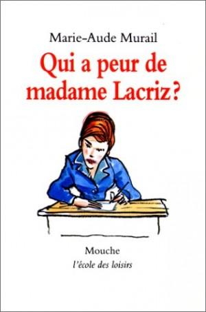 Qui a peur de madame Lacriz
