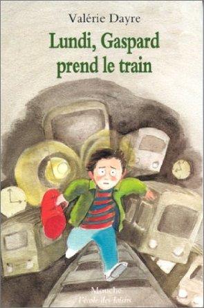 Lundi, Gaspard prend le train