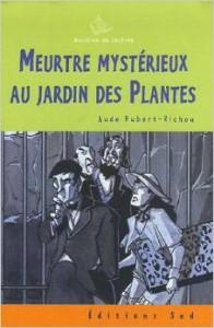 Roman meurtre myst rieux au jardin des plantes - Effroyables jardins questionnaire de lecture ...