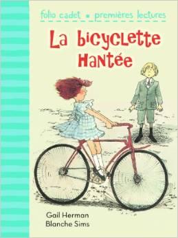 La bicyclette hantée de Gail Herman