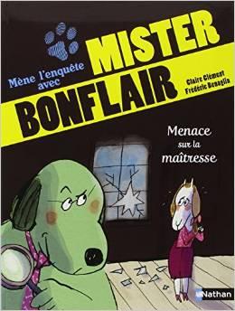 Mène l'enquête avec Mister BonflairMenace sur la maîtresse