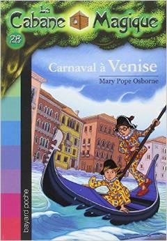 La Cabane Magique, Tome 28 Carnaval à Venise