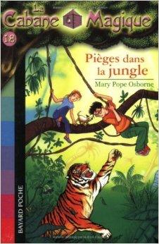 La Cabane Magique, Tome 18 Pièges dans la jungle