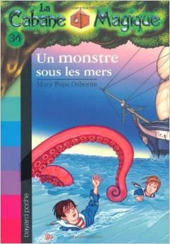 La Cabane Magique, Tome 34  Un monstre sous les mers