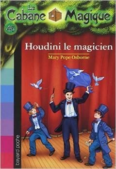 La Cabane Magique, Tome 45 Houdini le magicien