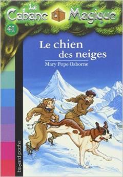 La Cabane Magique, tome 41 Le chien des neiges