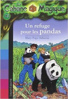 La cabane magique Tome 43 Un refuge pour les pandas