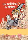 Les maléfices de Maléfa