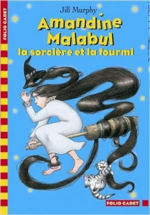 Amadine Malabul, la sorcière et la fourmi