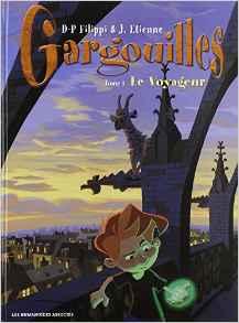 Gargouilles tome 1  Le Voyageur