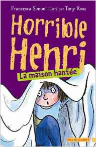 Horrible Henri, La maison hantée