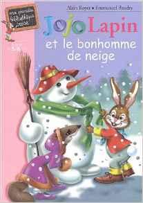 Jojo Lapin et le bonhomme de neige