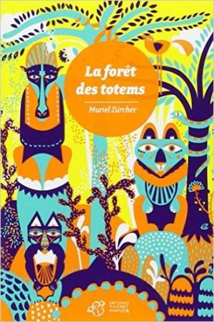 La Forêt des totems