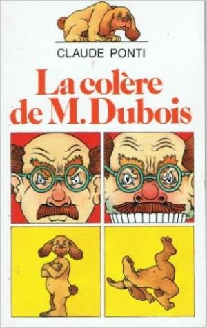 La colère de M. Dubois