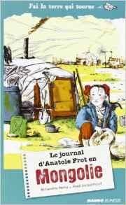 Le journal d'Anatole Frot en Mongolie