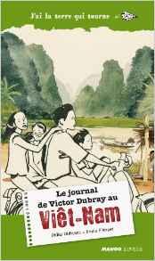 Le journal de Vicotr Dubray au Viêt-Nam