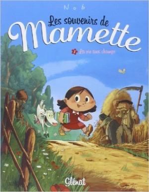 Les souvenirs de Mamette - La vie aux champs