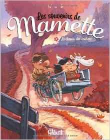 Les souvenirs de Mamette - Le chemin des écoliers