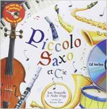 Picolo Saxo et compagnie