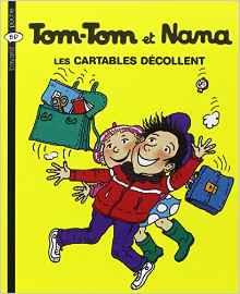 Tom-Tom et Nana les cartables décollent