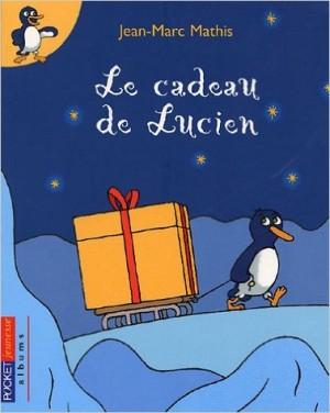 Le cadeau de Lucien