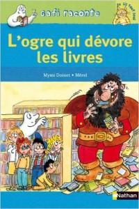 [Roman – Album] Ogre qui dévore les livres (L')
