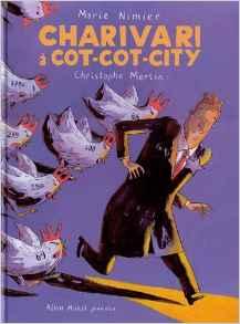 Charivari à Cot-Cot-City