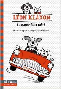 [Roman] Léon Klaxon, la course infernale !