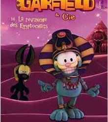 Garfield & Cie 14. La revanche des Egyptochats