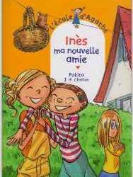 lecole-dagathe-ines-ma-nouvelle-amie