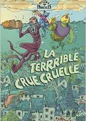 la-terrible-crue-cruelle
