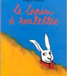 Le lapin à roulettes