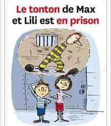 le-tonton-de-max-et-lili-est-en-prison