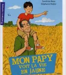 mon-papy-voit-la-vie-en-jaune