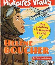 histoires vraies Hélène Boucher