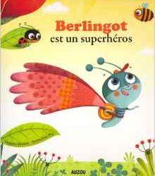 berlingot-est-un-superheros