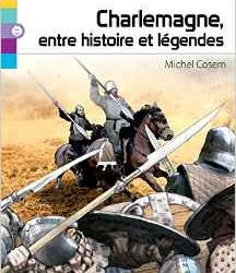 charlemagne-entre-histoire-et-legendes