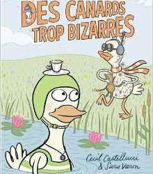 des-canards-trop-bizarres