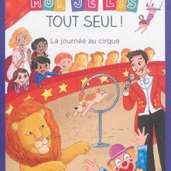 je-lis-tout-seul-le-cirque