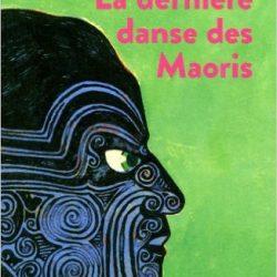 la-derniere-danse-des-maoris