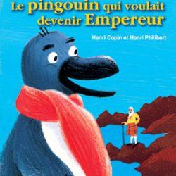 le-pingouin-qui-voulait-devenir-empereur