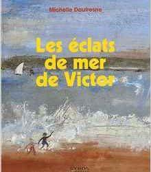 les-eclats-de-mer-de-victor