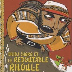 dhiba-sarrr-et-le-redoutable-rhoule