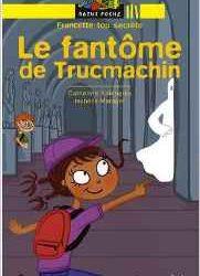 francette-top-secrete-le-fantome-de-trucmachin