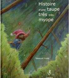 histoire-dune-taupe-tres-tres-myope