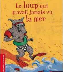 le-loup-qui-navait-jamais-vu-la-mer